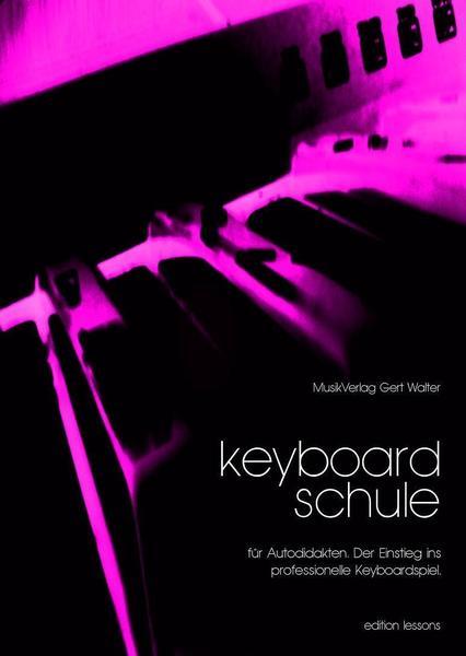 Keyboard lernen ohne Noten mit der Keyboardschule für Autodidakten